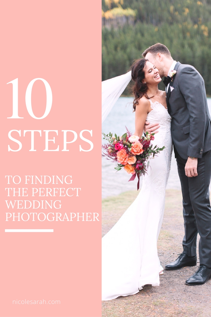 10 Steps to Finding the Perfect Wedding Photographer ...