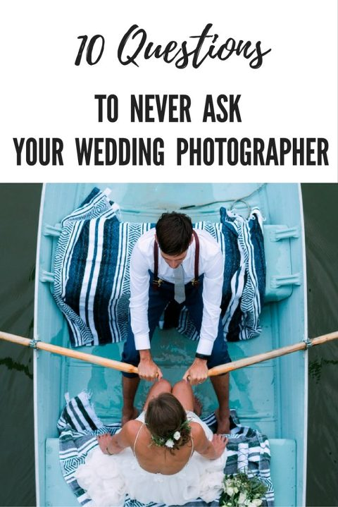 10 questions to never ask your wedding photographer, wedding, planning, wedding planning